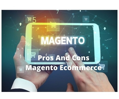 Pros and Cons Magento Ecommerce