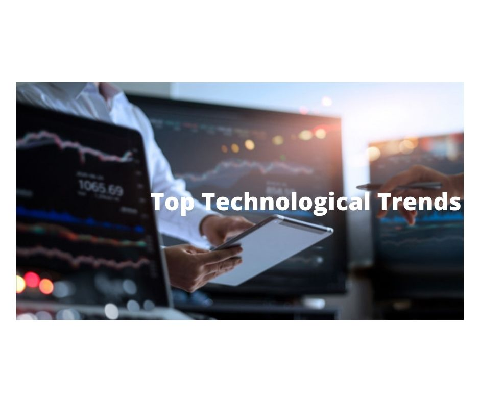 Top Technological Trends