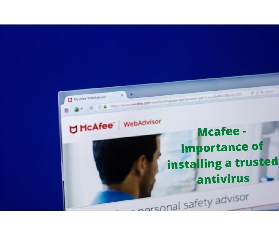 mcafee- importance of installing a trusted antivirus